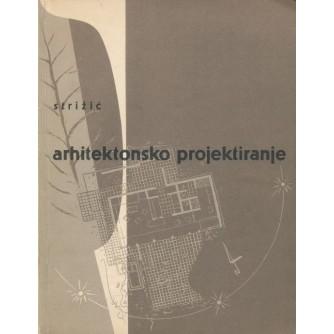 Zdenko Strižić: Arhitektonsko projektiranje I. dio
